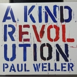 Paul Weller A Kind of Revolution CD