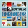 THE HEARTBREAKS Funtimes