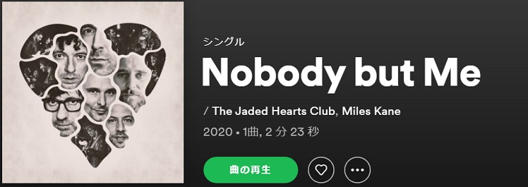 THE JADED HEARTS CLUB Nobody But Me single