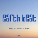 PAUL WELLER Earth Beat single