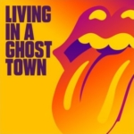 THE ROLLING STONES Living In A Ghost Town single