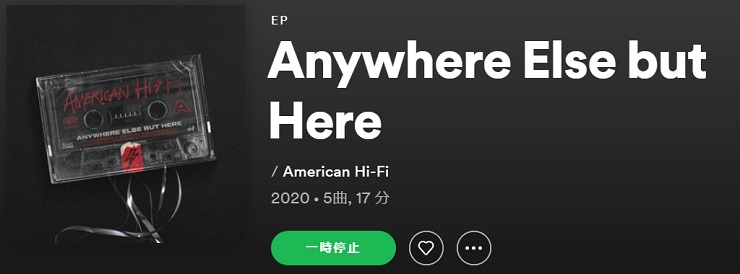 AMERICAN HI-FI Anywhere Else But Here EP