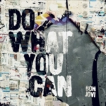 BON JOVI Do What You Can single