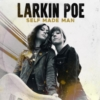 LARKIN POE Self Made Man