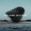 NEW ORDER Be A Rebel single