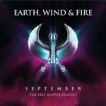 EARTH WIND and FIRE September The Eric Kupper Remixies