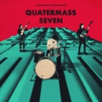 LITTLE BARRIE Quatermass Seven