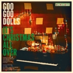 GOO GOO DOLLS It's Christmas All Over