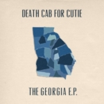 DEATH CAB FOR CUTIE The Georgia EP