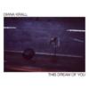 【おすすめの洋楽ジャズ】This Dream Of You(2020)/ DIANA KRALL