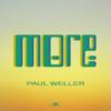 【おすすめの洋楽】More(2020)[single] / PAUL WELLER
