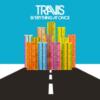 【おすすめの洋楽】Everything At Once(2016)/ TRAVIS