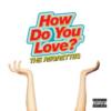 【おすすめの洋楽】How Do You Love?(2019) / THE REGRETTES