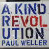 【CD】A Kind Revolution (2017) / PAUL WELLER