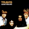 【おすすめの洋楽】Good Feeling(1997)/ TRAVIS